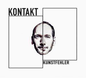 Cover-KONTAKT-Kunstfehler-2017-Musik-CD-Album-Koblenz-Rap-Rock-Pop-Poprap-Rockrap-Indierap-Crossover-Indiepop