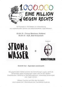 flyer-Kunstfehler-Strom und Wasser-Eine Millionen gegen rechts-Aktion-Musik-Konzert-Live-Termin-Circus-Maximus-AJK-Bad Kreuznach-Koblenz